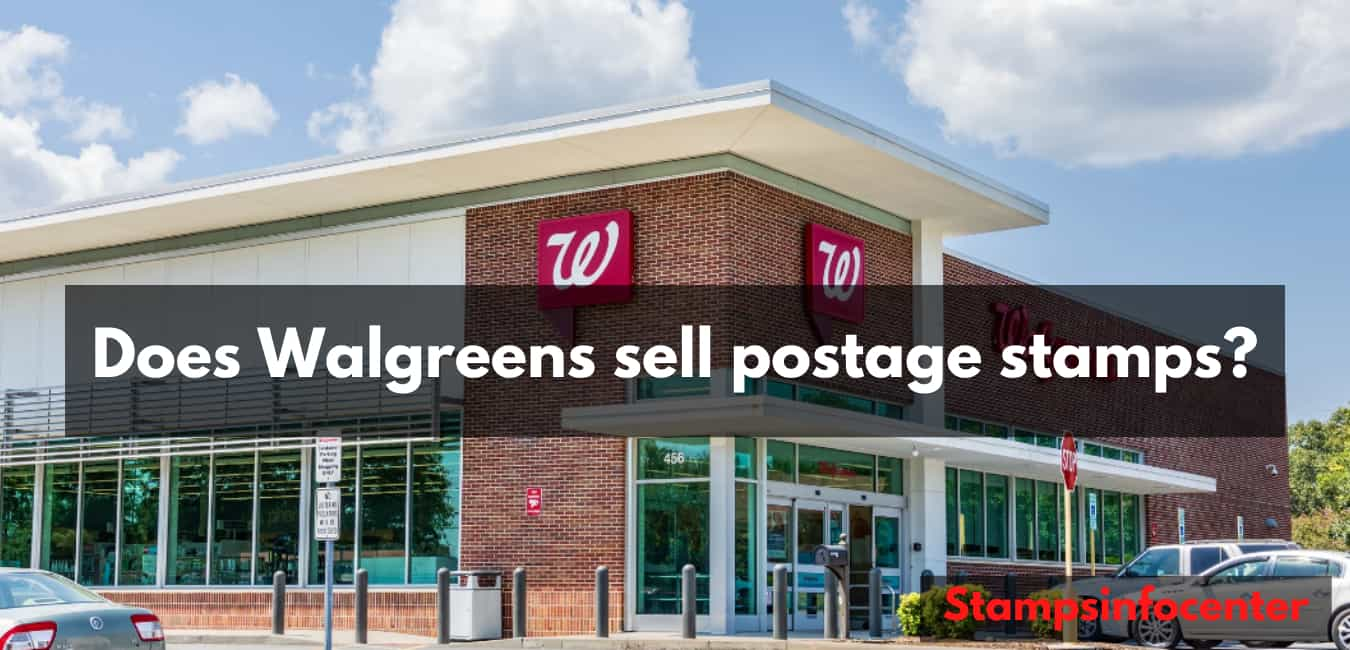 Does Walgreens sell postage stamps