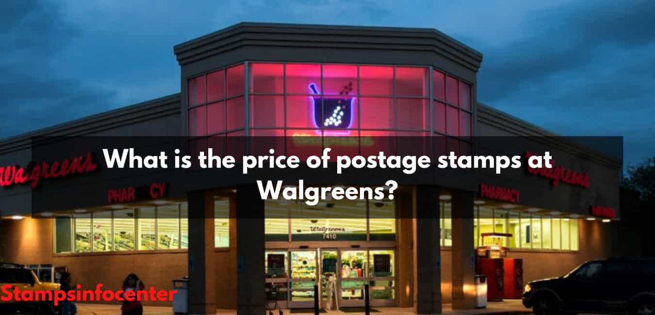 What is the price of postage stamps at Walgreens
