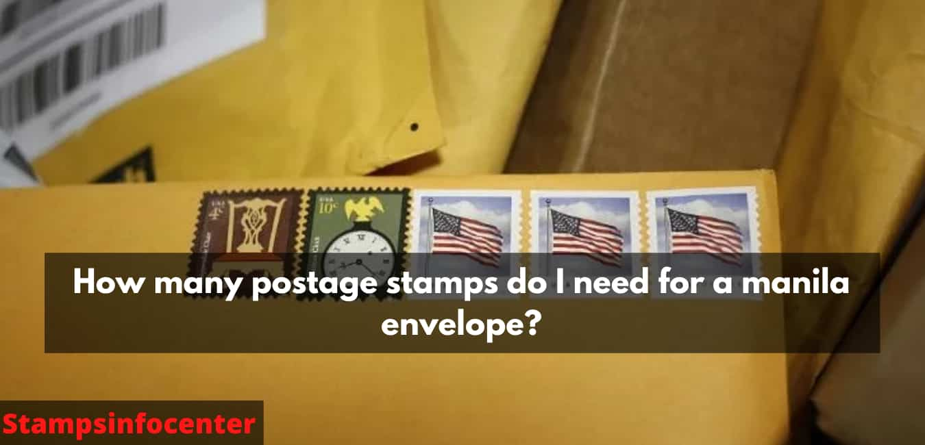 How many postage stamps do I need for a manila envelope