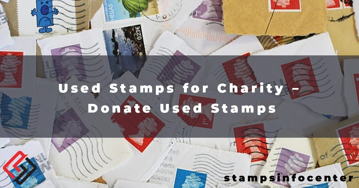 Used Stamps for Charity – Donate Used Stamps