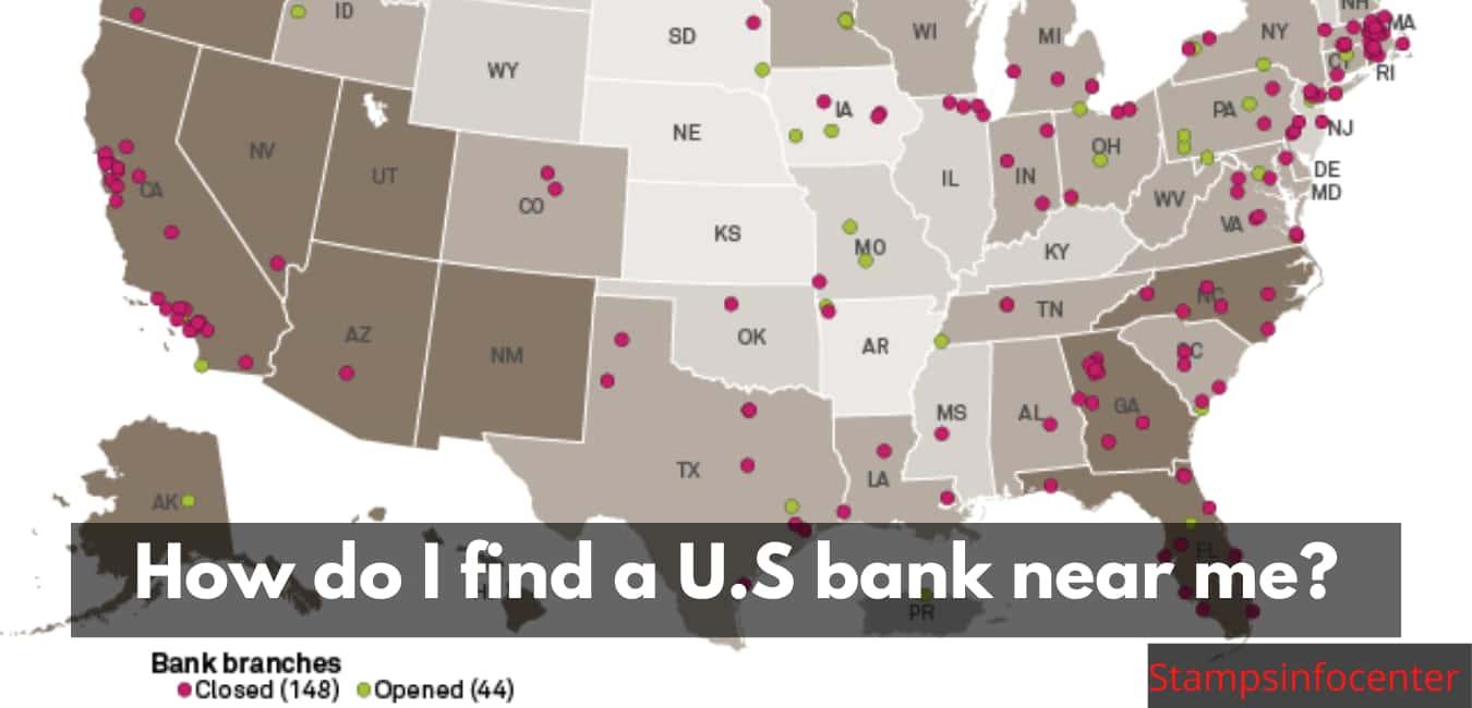 How do I find a U.S bank near me