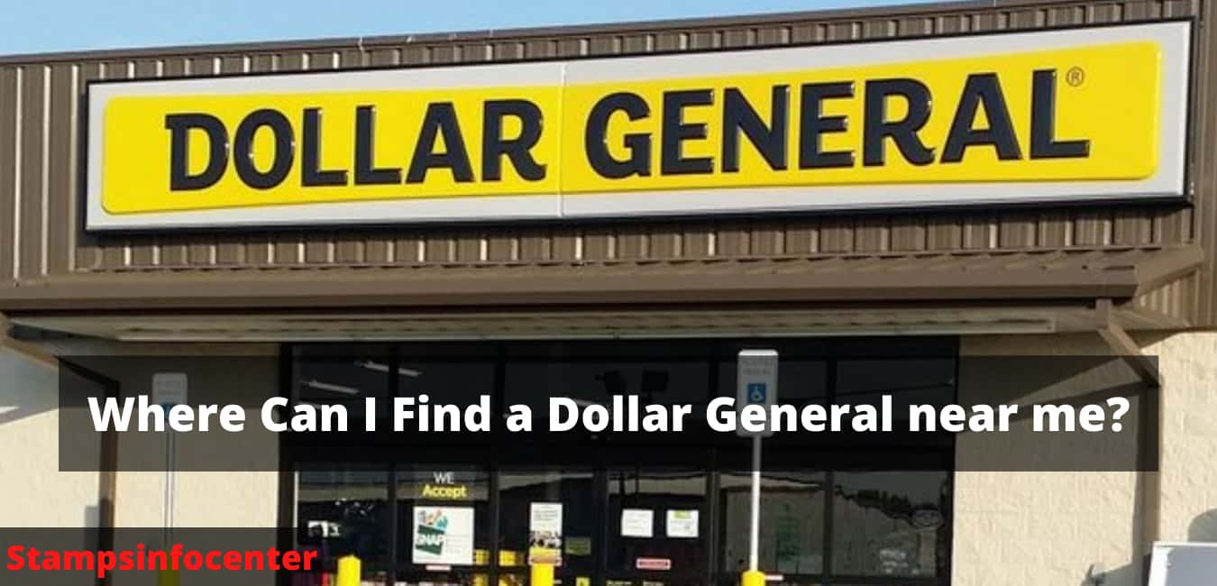 Where Can I Find a Dollar General near me