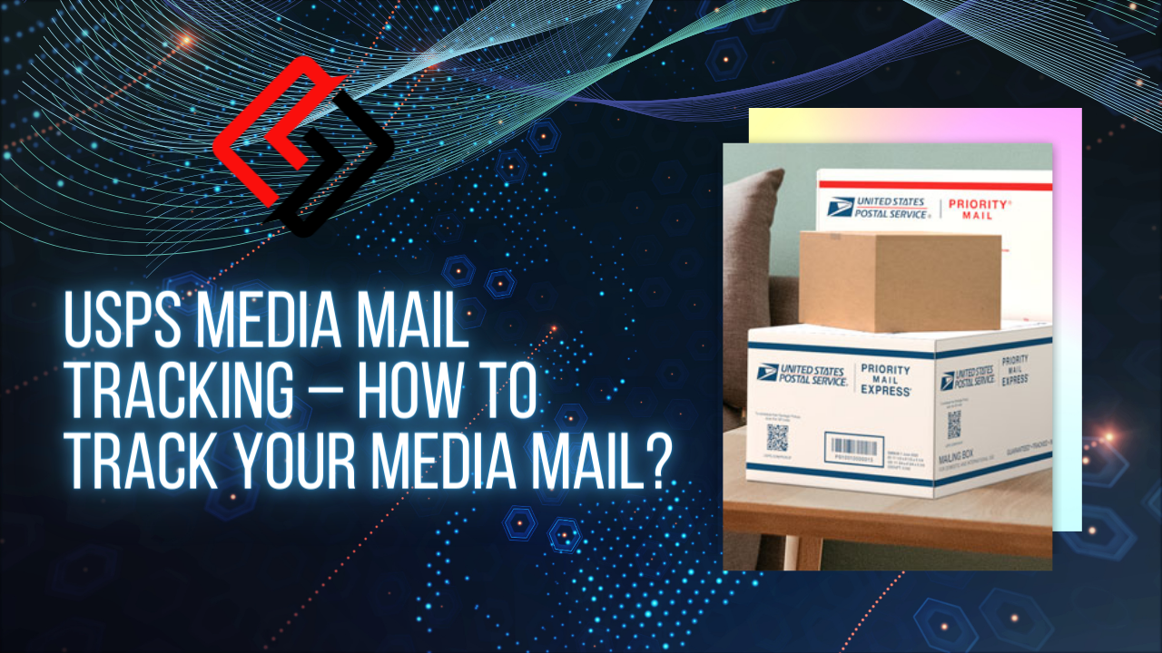 USPS Media Mail Tracking – How to Track Your Media Mail